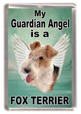 "Wire Fox Terrier Dog Fridge Magnet ""My Guardian Angel is a .... "" by Starprint"