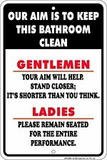 Metal Sign - Our Aim is to Keep this Bathroom Clean. great fun for restaurant