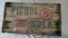Vintage Jumbo Size 5 Cents Nichol Kola 1930's Wood Crate Box Graham Omaha RARE!!
