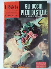 "Urania #267 ""Gli Occhi Pieni di Stelle"" Chris Renard Mondadori 1961 buono"