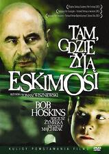 Tam gdzie zyja eskimosi (DVD) 2002 Bob Hoskins, Sergiusz Zymelka POLISH POLSKI