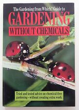 """The """" Gardening from """"Which?"""" Guide to Gardening without Chemicals"""