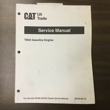 CAT Caterpillar NISSAN TB45 GAS GASOLINE ENGINE SERVICE REPAIR MANUAL FORKLIFT