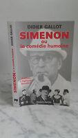 Didier Gallot - Simenon O La Comedia Humana-1999