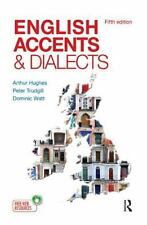 English Accents and Dialects: An Introduction to Social and Regional Varieties o