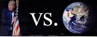anti TRUMP vs. THE WORLD humorous political bumper sticker