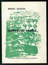 DOZZINI BRUNO IPOTESI DI REALTA' LA NUOVA FOGLIO 1970