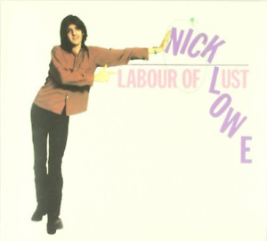LOWE,NICK-LABOUR OF LUST CD NEW