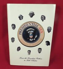 Presidential Sex: From the Founding Fathers to Bill Clinton by Hagood