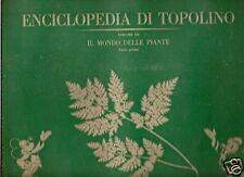 ALBUM FIGURINE ENCICLOPEDIA DI TOPOLINO-MONDO DELLE PIANTE 1-3°VOL-COMPLETO