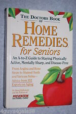 The Doctor's Book of Home Remedies for Seniors : An A-to-Z Guide to Staying P...