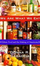 We Are What We Eat: Ethnic Food and the Making of Americans