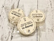 "40 Wedding Coasters, ""Don't take my drink, I'm Dancing"" The Invite Shack"