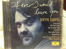 "BRYN TERFEL ""IF EVER I WOULD LEAVE YOU"" USED CD-CAMELOT, MY FAIR LADY, BRIGADOON"