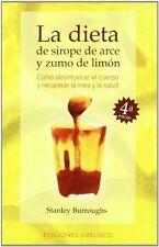La Dieta de Sirope de Arce y Zumo de Limon-ExLibrary