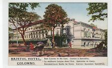 BRISTOL HOTEL, COLOMBO: Ceylon advertising postcard (C27577)