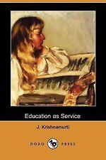 Education As Service by J. Krishnamurti (2007, Paperback)