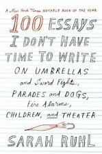 100 Essays I Don't Have Time to Write : On Umbrellas and Sword Fights,...