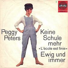 "7"" Peggy Peters (Tina Rainford) – Keine Schule mehr // Germany 1964"
