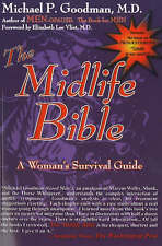 NEW The Midlife Bible: A Woman's Survival Guide by Michael P. Goodman M.D.