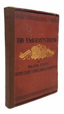 Major Jones - The Emigrant's Friend - FIRST EDITION - 1880 w/ Map, Foldouts