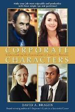 Corporate Characters : Understanding the Personalities of Your Co-Workers by...