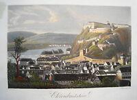 Festung Ehrenbreitstein Koblenz Rhein  altkolorierte echte alte  Aquatinta 1834