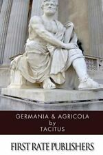 Germania and Agricola by Tacitus (2013, Paperback)