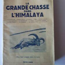 LA GRANDE CHASSE DANS L'HIMALAYA - BURRARD - 1939