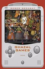 Ghazal Games: Poems