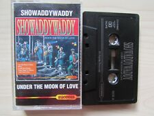 SHOWADDYWADDY 'UNDER THE MOON OF LOVE' CASSETTE TAPE, TESTED.