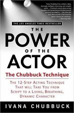 The Power Of The Actor: By Ivana Chubbuck