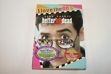 New Sealed - Better Off Dead - Free Shipping