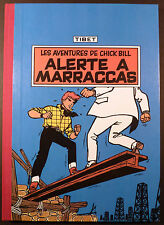 Chick Bill Tibet Alerte à Marraccas Ed. Rijperman Tirage limité signé 1983 TBE