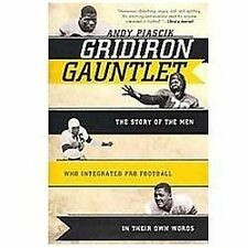Gridiron Gauntlet: The Story of the Men Who Integrated Pro Football In-ExLibrary