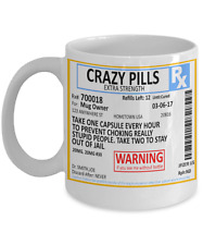 Funny Mug Crazy Pills Rx Prescription Coffee Mug Gift  Can Be Personalized Name