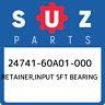 24741-60A01-000 Suzuki Retainer,input sft bearing 2474160A01000, New Genuine OEM