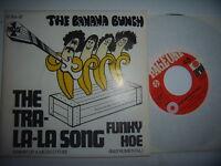 "The Banana Bunch -Tra-La-La Song /Funky Hoe..7""...Vinyl: mint /Cover : Mint(-)"