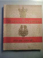 Sammelbilderalbum Von Friedrich dem Grossen bis Hindenburg 1933 Garbaty