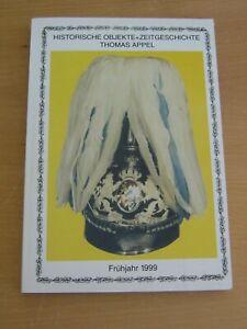 Historische Objekte und Zeitgeschichte Thomas Appel , Katalog Frühjahr 1999