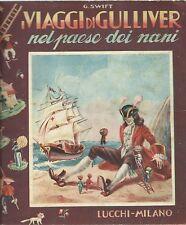 Swift- I Viaggi di Gulliver nel paese dei nani - Lucchi Milano Editrice anni '50
