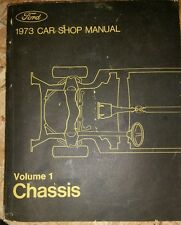 Ford 1973 car Shop Manuel Volume 1 Chassis LTD Torino Pinto Thunderbird Mustang