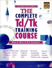 The Tcl/Tk Training Courses by Brent B. Welch (1998, CD-ROM / Paperback)