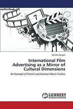 International Film Advertising as a Mirror of Cultural Dimensions: An Example of
