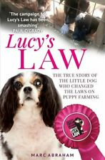 Lucy's Law The story of a little dog who changed the world 9781912624980
