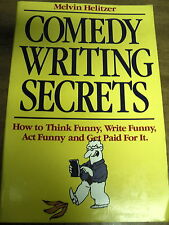 Comedy Writing Secrets: How Think Funny, Write Funny, Act Funny Paid Helitzer