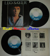 LP 45 7'' LEO SAYER I can't stop loving you 1978 italy CHRYSALIS cd mc dvd (*)