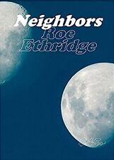 ETHRIDGE Roe, Neighbors. 134 fotografie a colori. Mack, 2016