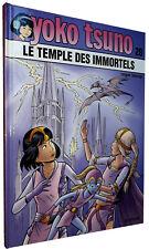 BD - DUPUIS - YOKO TSUNO T.28 : LE TEMPLE DES IMMORTELS