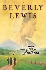 Annie's People Ser.: The Brethren by Beverly Lewis (2006, Trade Paperback)